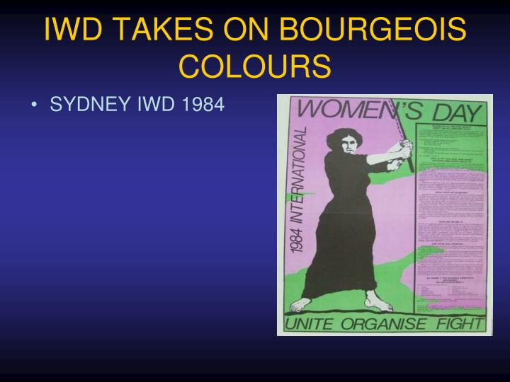 IWD TAKES ON BOURGEOIS COLOURS
