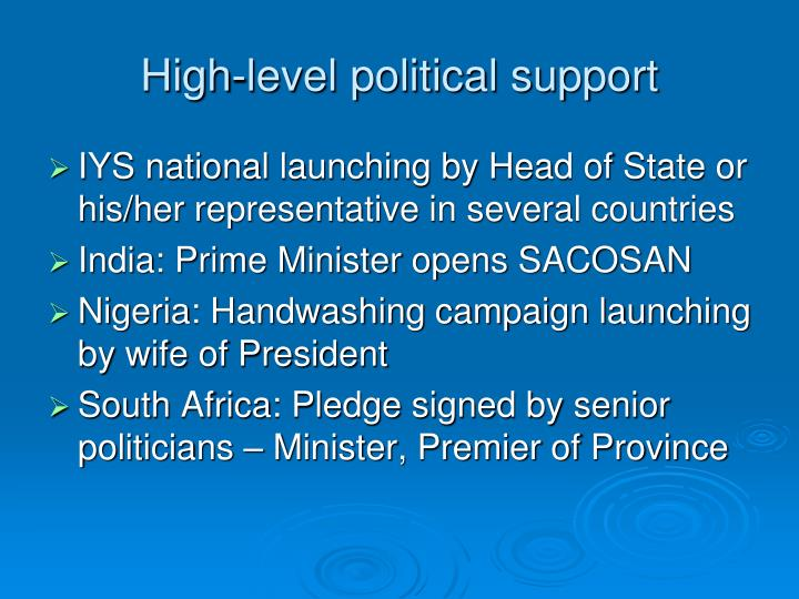 High-level political support