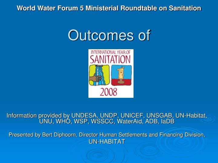 World Water Forum 5 Ministerial Roundtable on Sanitation