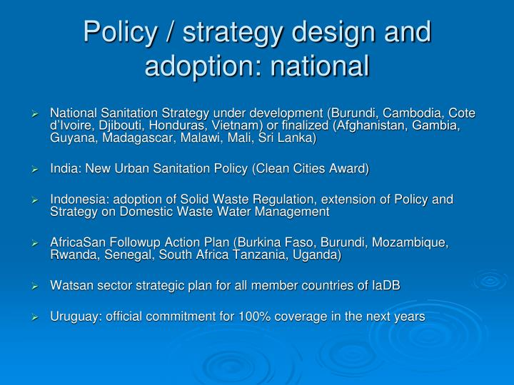 Policy / strategy design and adoption: national