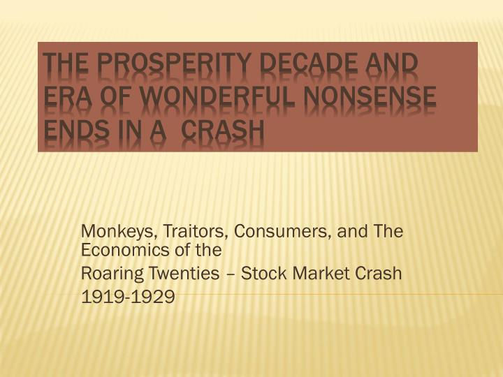 Monkeys, Traitors, Consumers, and The Economics of the
