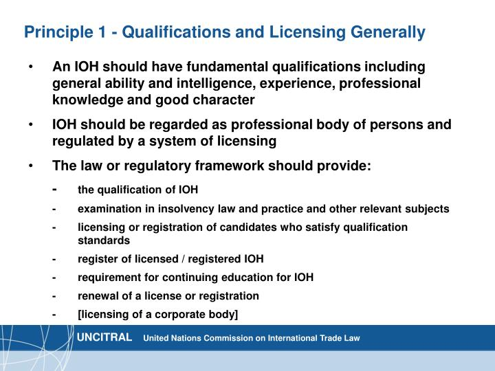 Principle 1 - Qualifications and Licensing Generally