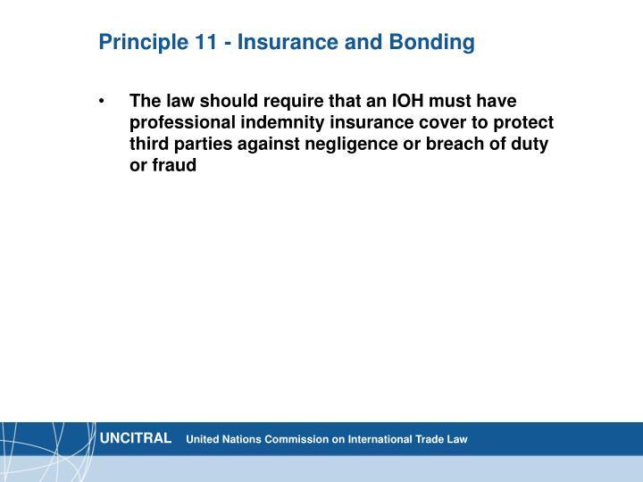 Principle 11 - Insurance and Bonding