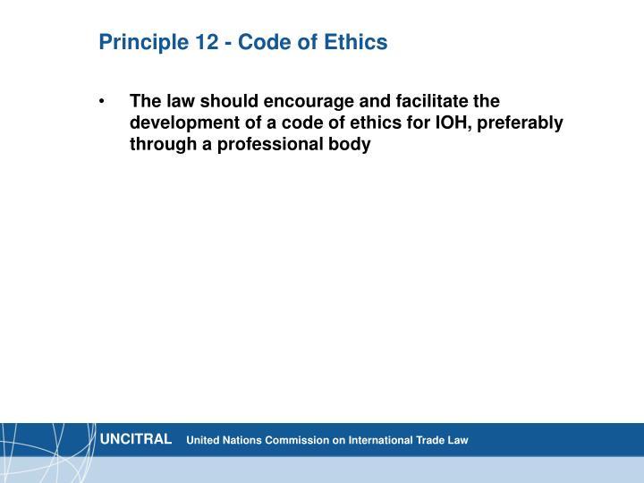 Principle 12 - Code of Ethics