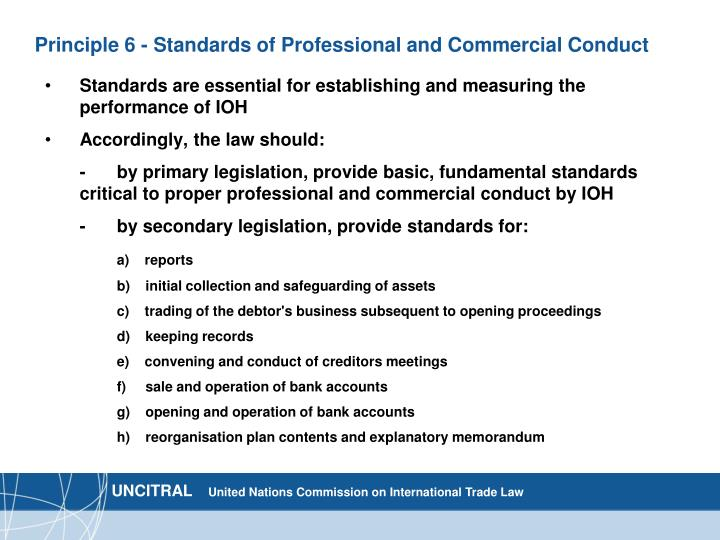 Principle 6 - Standards of Professional and Commercial Conduct