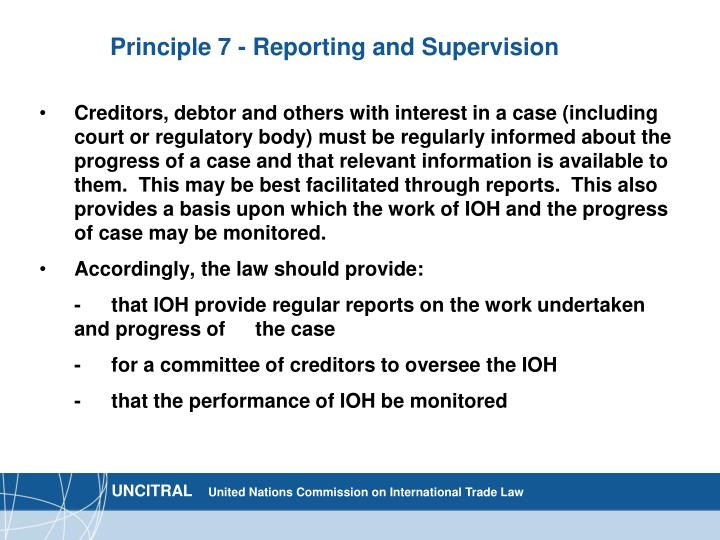 Principle 7 - Reporting and Supervision