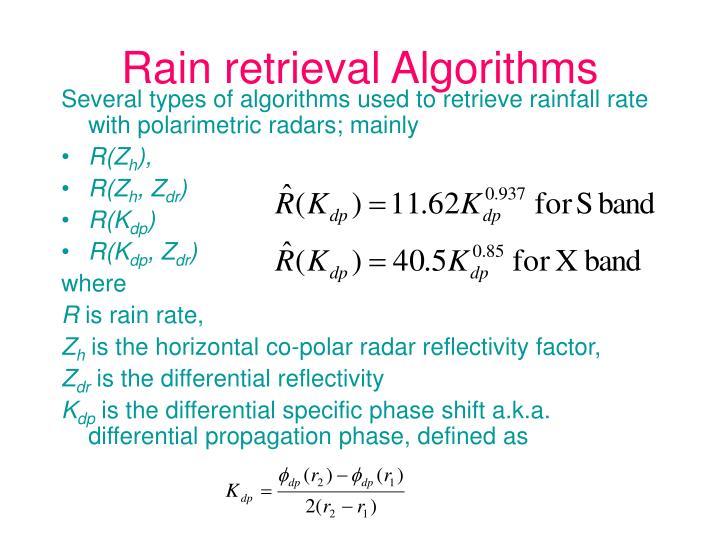 Rain retrieval Algorithms