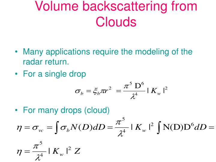 Volume backscattering from Clouds