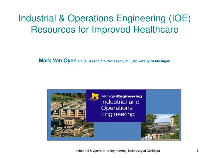 industrial operations engineering ioe resources for improved healthcare