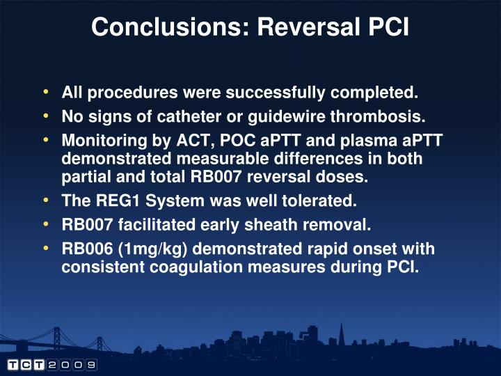 Conclusions: Reversal PCI