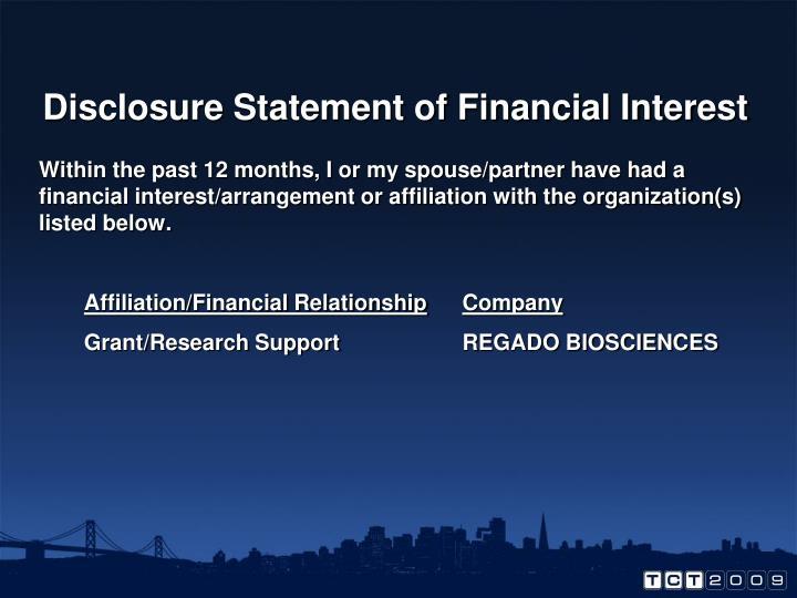 Disclosure Statement of Financial Interest