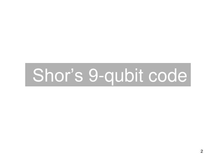 Shor's 9-qubit code