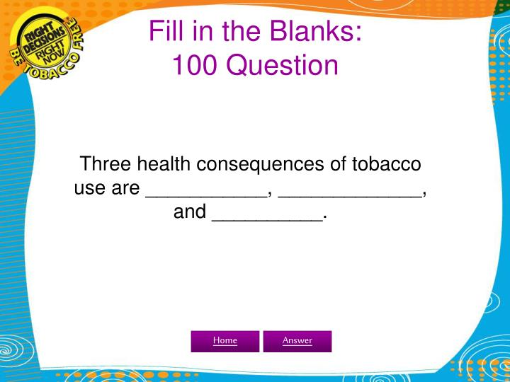 Fill in the Blanks: