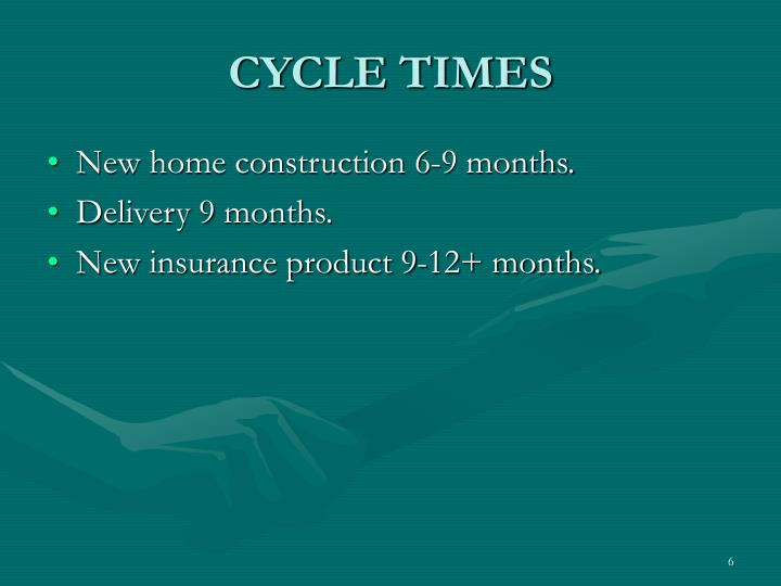 CYCLE TIMES
