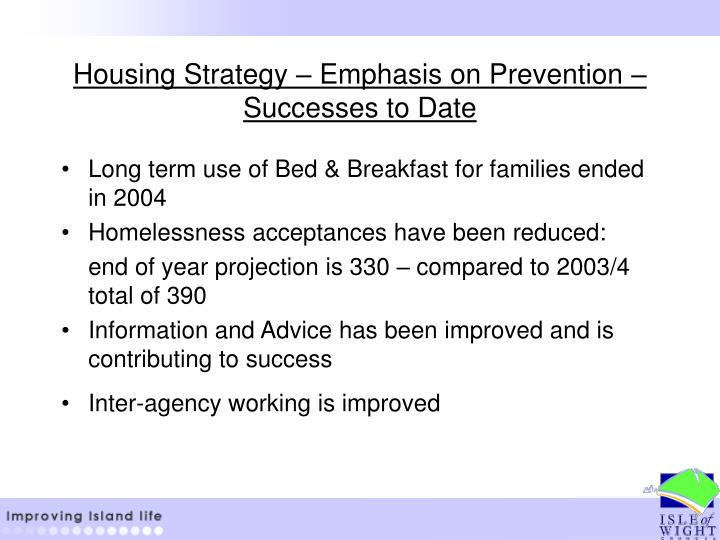 Housing Strategy – Emphasis on Prevention – Successes to Date