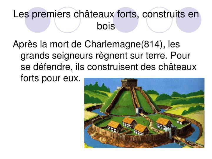 Les premiers châteaux forts, construits en bois