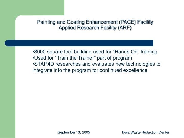 Painting and Coating Enhancement (PACE) Facility