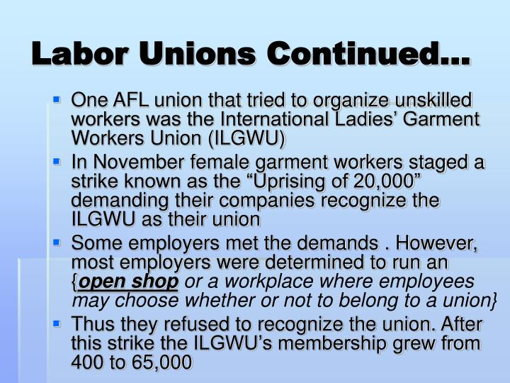 Labor Unions Continued…