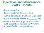operation and maintenance costs inputs1