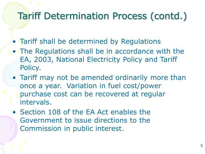 Tariff Determination Process (contd.)