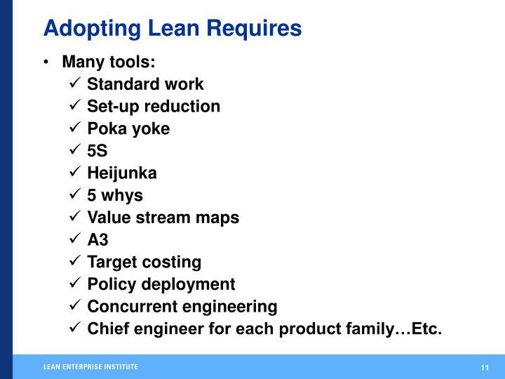 Adopting Lean Requires