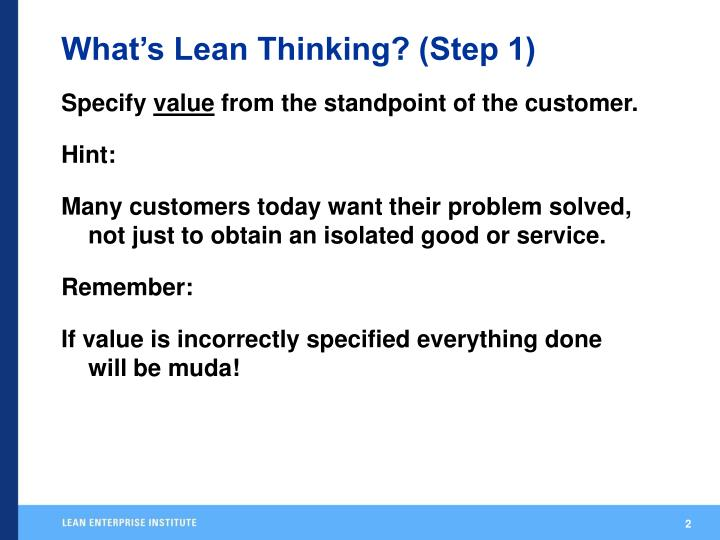 What's Lean Thinking? (Step 1)