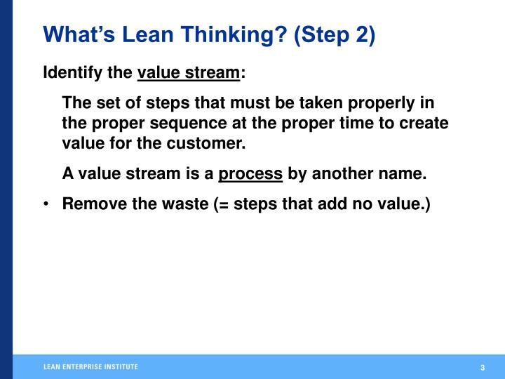 What's Lean Thinking? (Step 2)