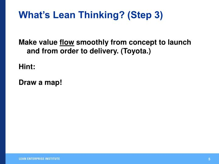 What's Lean Thinking? (Step 3)