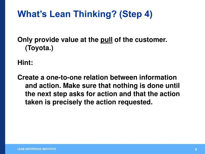 What's Lean Thinking? (Step 4)