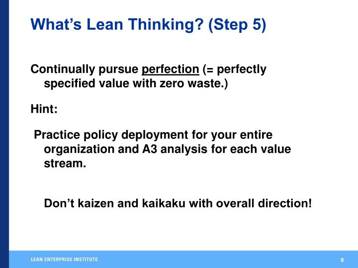 What's Lean Thinking? (Step 5)