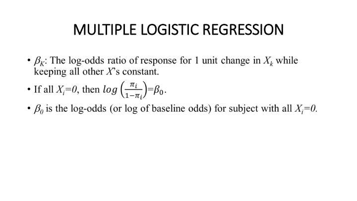 MULTIPLE LOGISTIC REGRESSION
