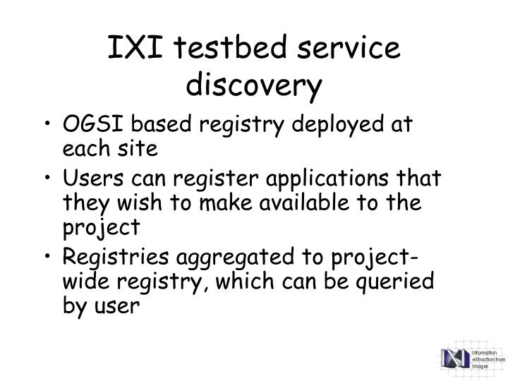 IXI testbed service discovery