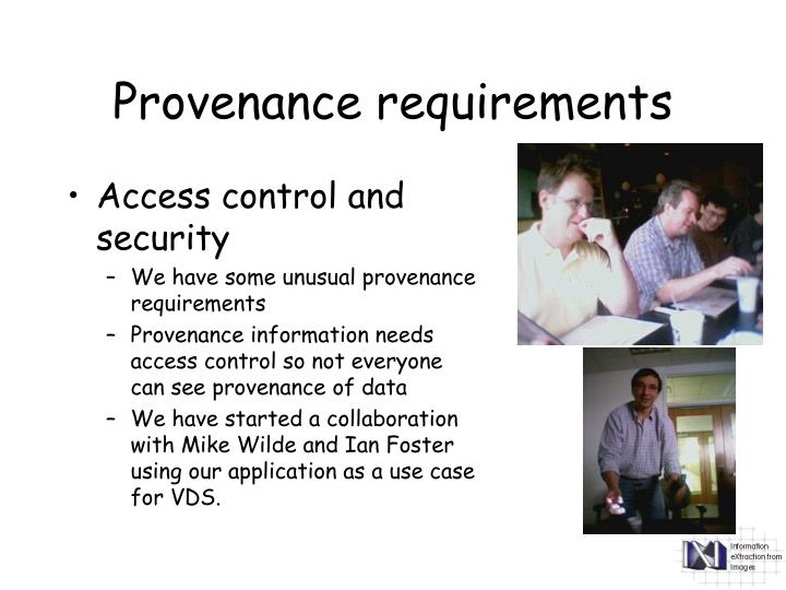 Provenance requirements