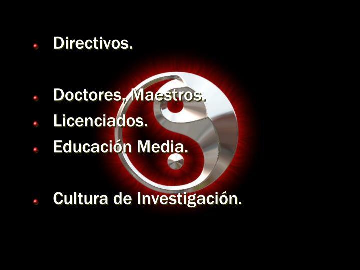 Directivos.