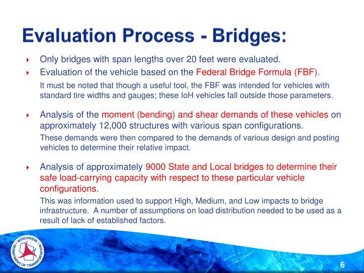 Evaluation Process - Bridges: