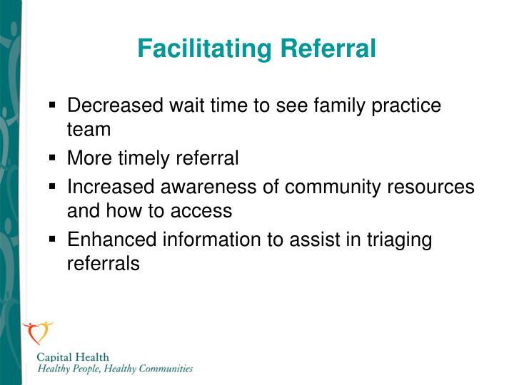 Facilitating Referral