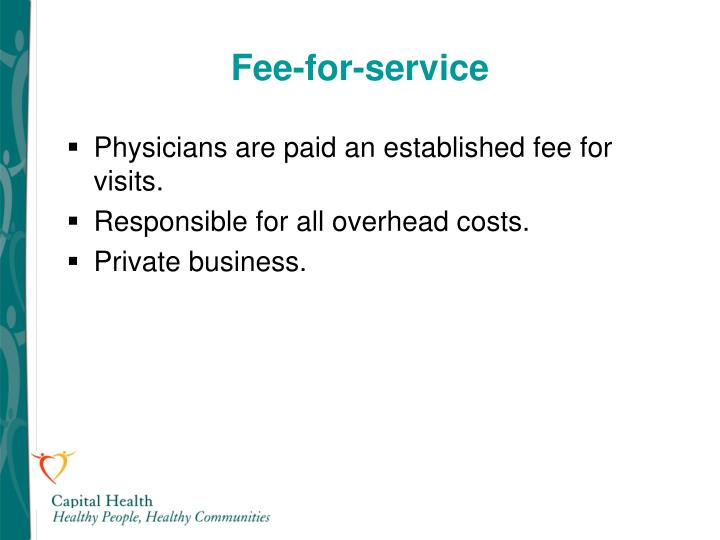 Fee-for-service