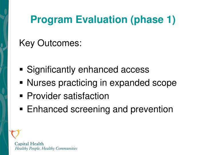 Program Evaluation (phase 1)