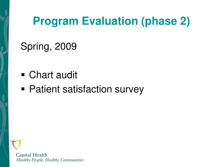 Program Evaluation (phase 2)