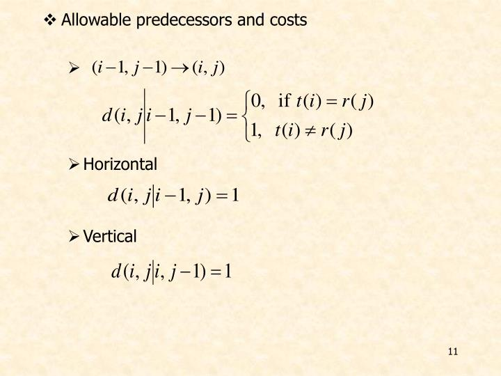 Allowable predecessors and costs