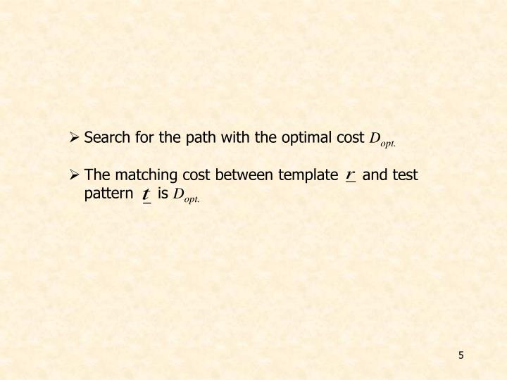 Search for the path with the optimal cost