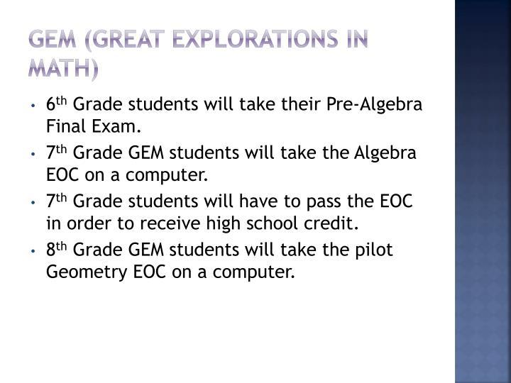 GEM (Great Explorations in Math)