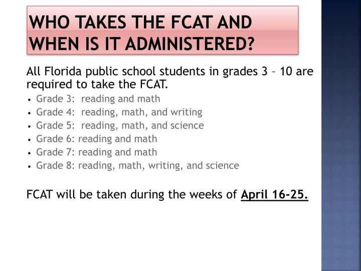 Who Takes the FCAT and