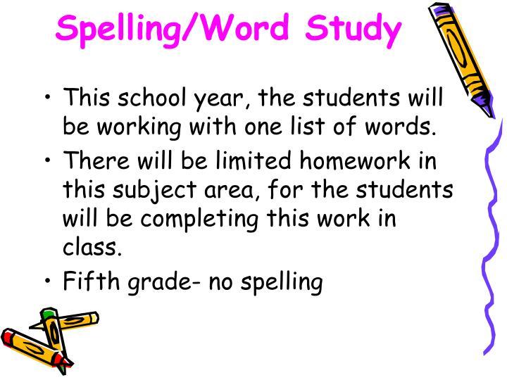 Spelling/Word Study