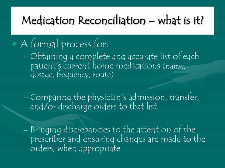 Medication reconciliation what is it