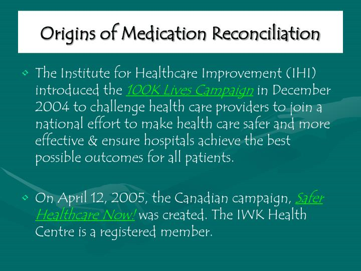 Origins of medication reconciliation