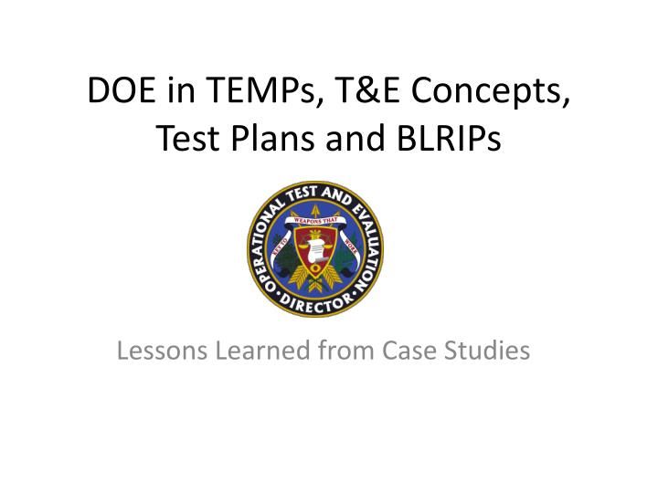 Doe in temps t e concepts test plans and blrips
