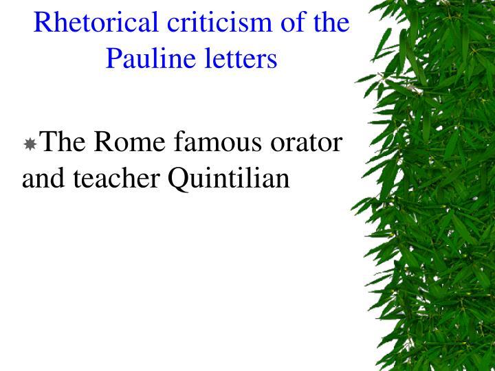 Rhetorical criticism of the Pauline letters