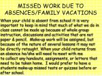 missed work due to absences family vacations