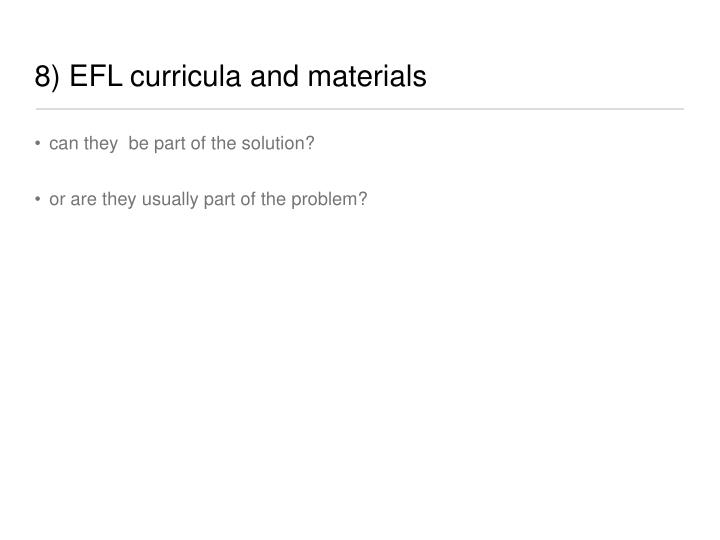 8) EFL curricula and materials